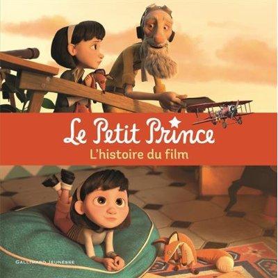 LE PETIT PRINCE L'HISTOIRE DU FILM