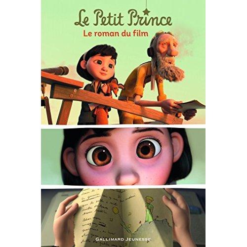 LE PETIT PRINCE LE ROMAN DU FILM