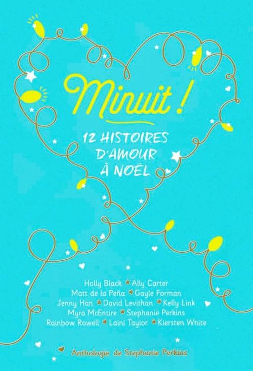 MINUIT ! - 12 HISTOIRES D'AMOUR A NOEL
