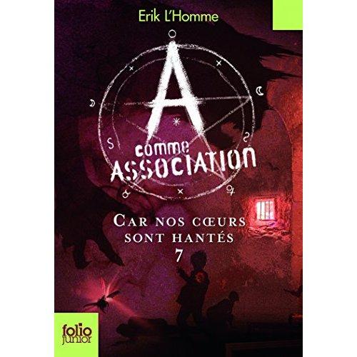 A COMME ASSOCIATION 7 - CAR NOS COEURS SONT HANTES