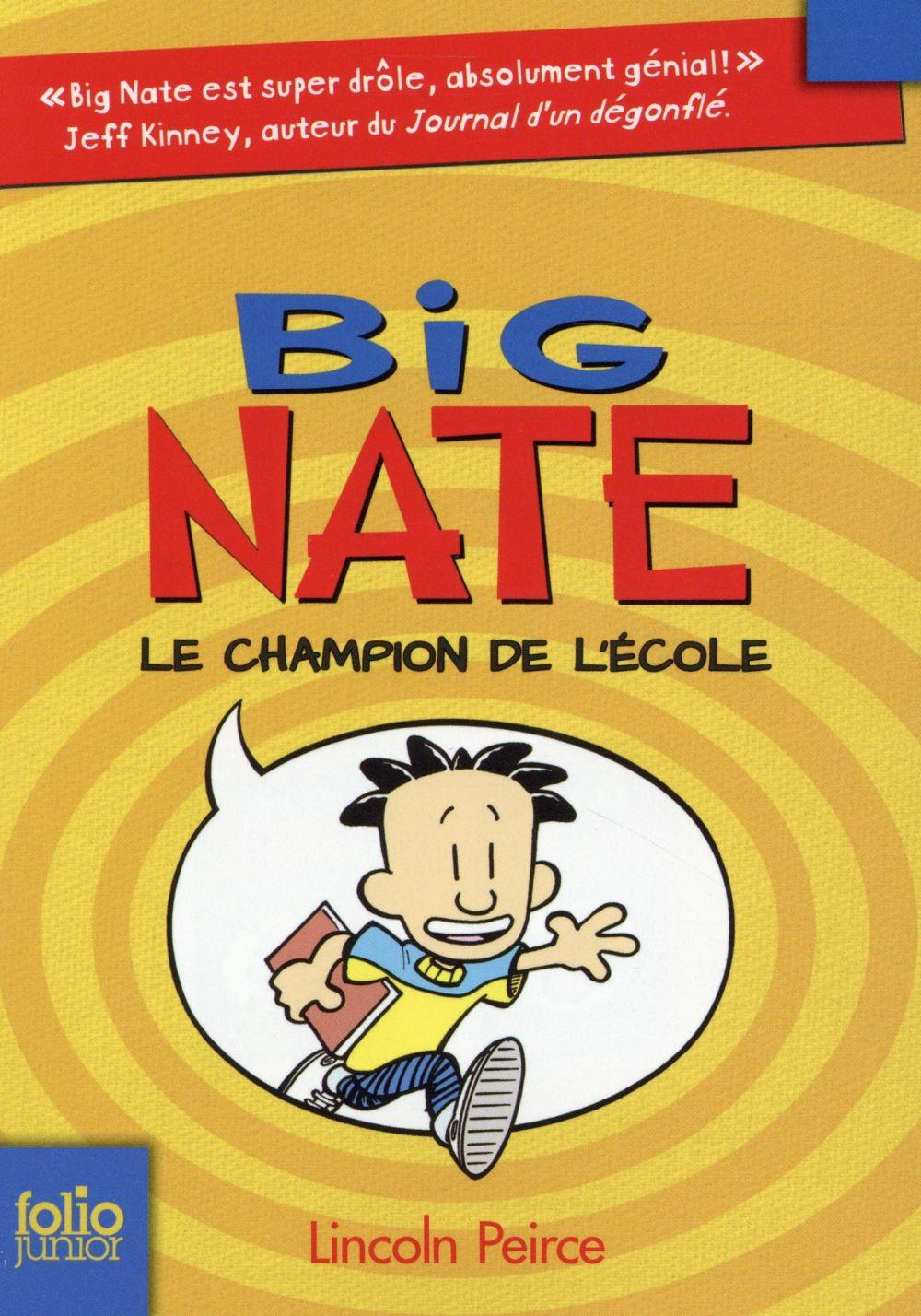 BIG NATE - T1735 - BIG NATE, LE CHAMPION DE L'ECOLE