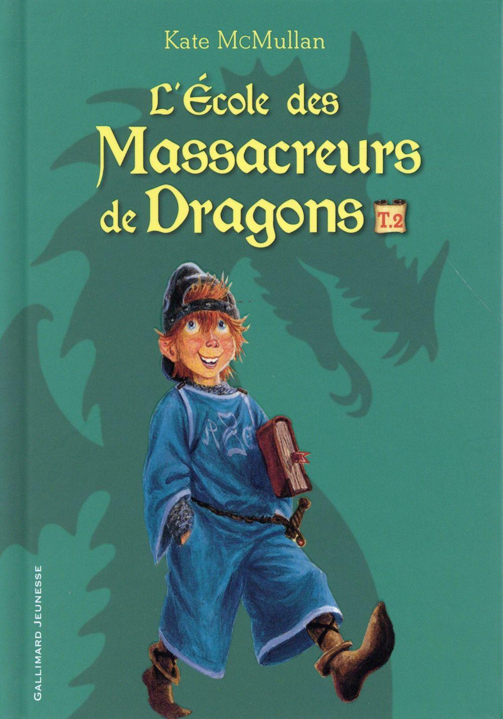 L'ECOLE DES MASSACREURS DE DRAGONS T2