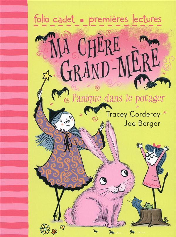 MA CHERE GRAND-MERE, 1 : PANIQUE DANS LE POTAGER