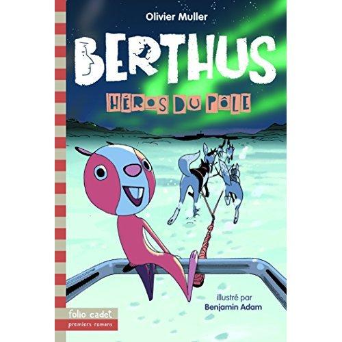 BERTHUS - T639 - HEROS DU POLE - VOL05