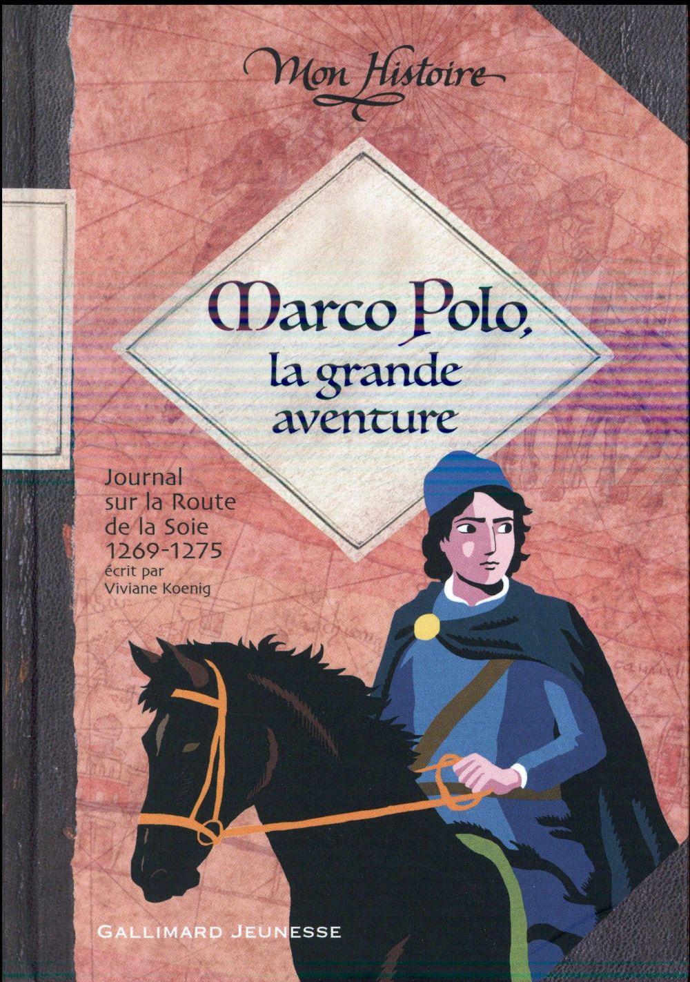 MARCO POLO, LA GRANDE AVENTURE - (1269-1275)