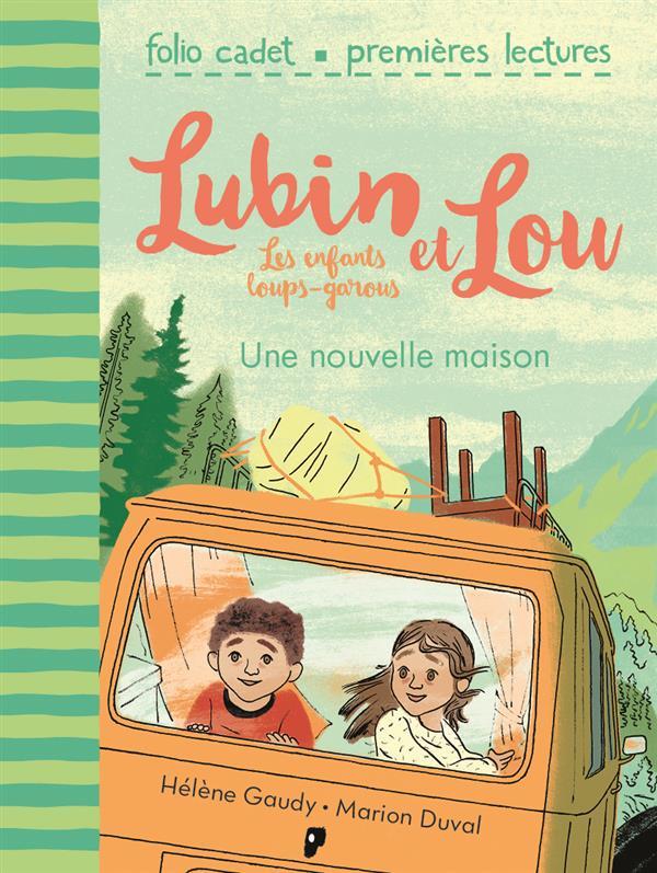 LUBIN ET LOU, LES ENFANTS LOUPS-GAROUS - T121 - UNE NOUVELLE MAISON