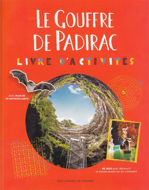 LE GOUFFRE DE PADIRAC - LIVRE D'ACTIVITES