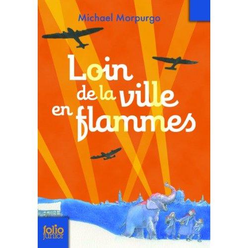 LOIN DE LA VILLE EN FLAMMES