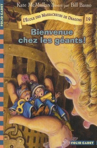 L'ECOLE DES MASSACREURS DE DRAGONS - T569 - BIENVENUE CHEZ LES GEANTS !
