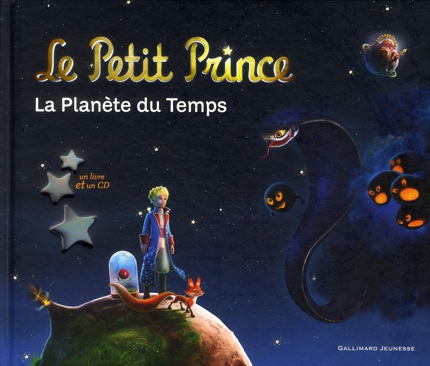 LE PETIT PRINCE, LA PLANETE DU TEMPS LIVRE-CD
