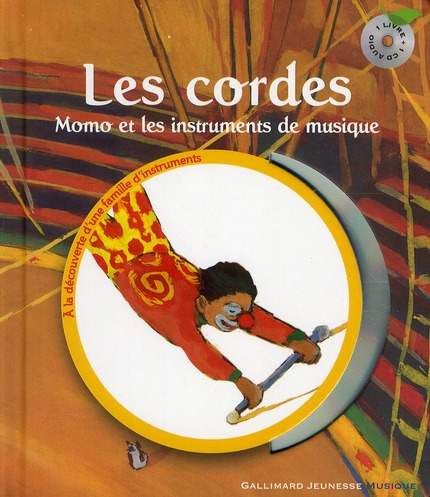 LES CORDES - MOMO ET LES INSTRUMENTS DE MUSIQUE