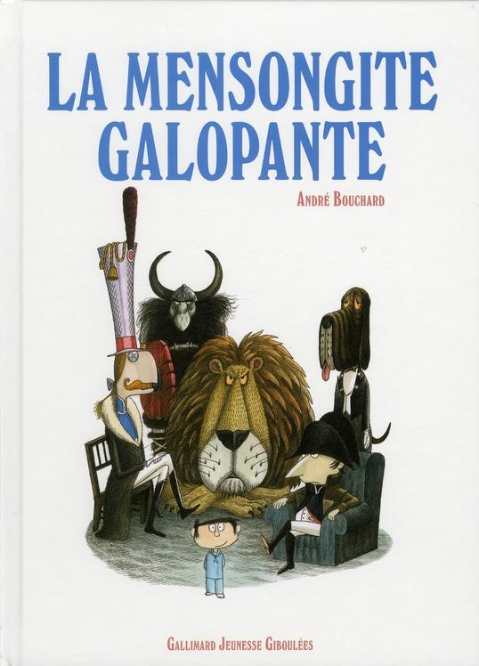 LA MENSONGITE GALOPANTE