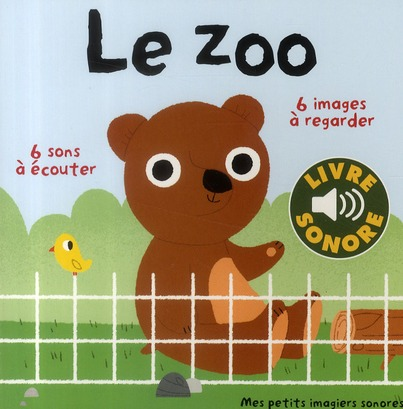 LE ZOO - 6 SONS A ECOUTER, 6 IMAGES A REGARDER