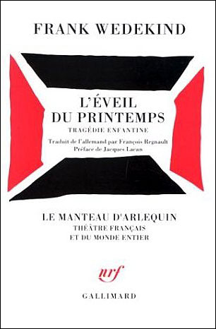 L'EVEIL DU PRINTEMPS - TRAGEDIE ENFANTINE ECRITE DE L'AUTOMNE 1890 A PAQUES 1891