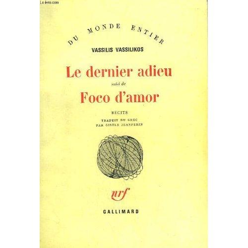 LE DERNIER ADIEU / FOCO D'AMOR