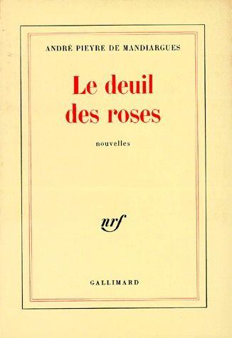 LE DEUIL DES ROSES NOUVELLES
