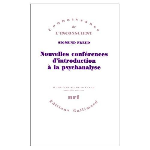 NOUVELLES CONFERENCES D'INTRODUCTION A LA PSYCHANALYSE