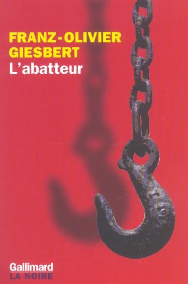 L'ABATTEUR - UNE ENQUETE DE LA COMMISSAIRE MARIE SASTRE