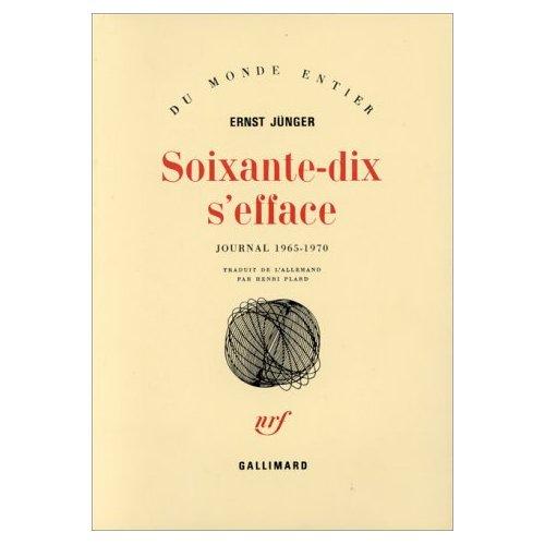 SOIXANTE-DIX S'EFFACE (TOME 1-1965-1970) - JOURNAL