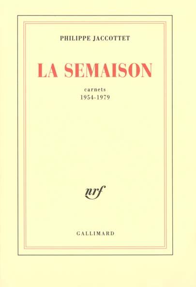 LA SEMAISON - CARNETS 1954-1979