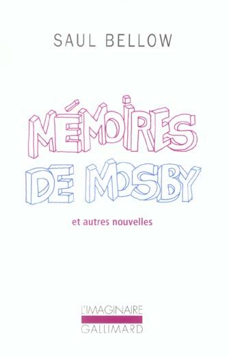 MEMOIRES DE MOSBY ET AUTRES NOUVELLES
