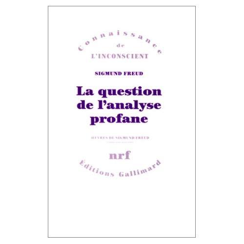 LA QUESTION DE L'ANALYSE PROFANE