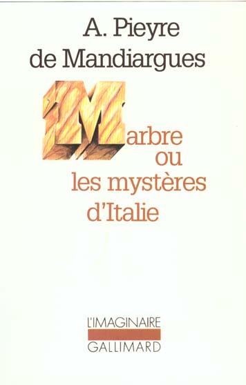 MARBRE OU LES MYSTERES D'ITALIE