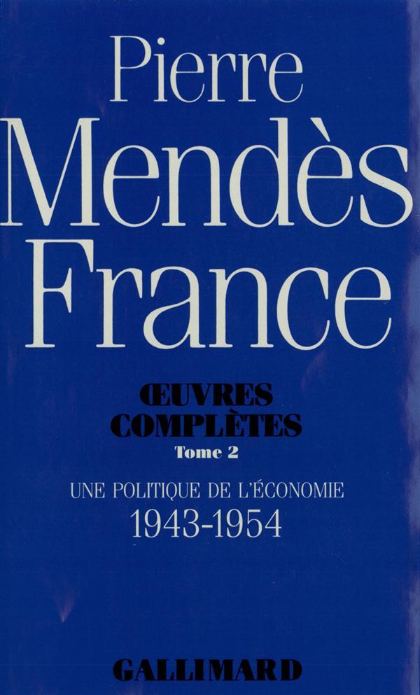 UNE POLITIQUE DE L'ECONOMIE 1943-1954 - (1943-1954)