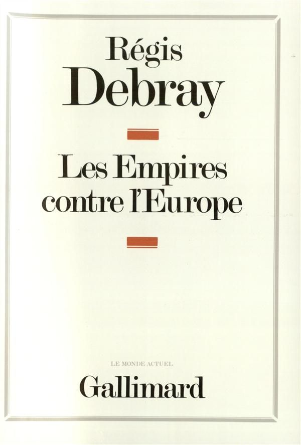 LES EMPIRES CONTRE L'EUROPE