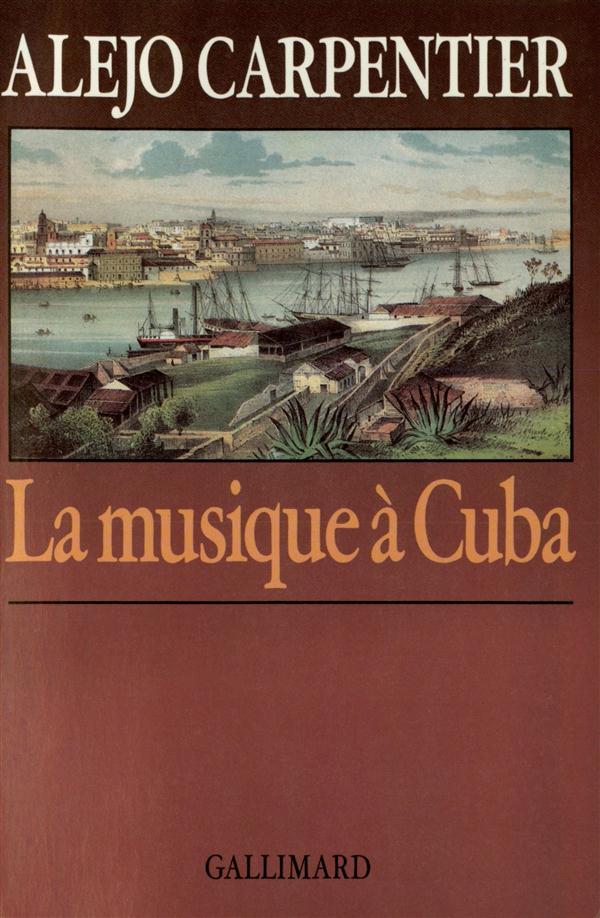 LA MUSIQUE A CUBA
