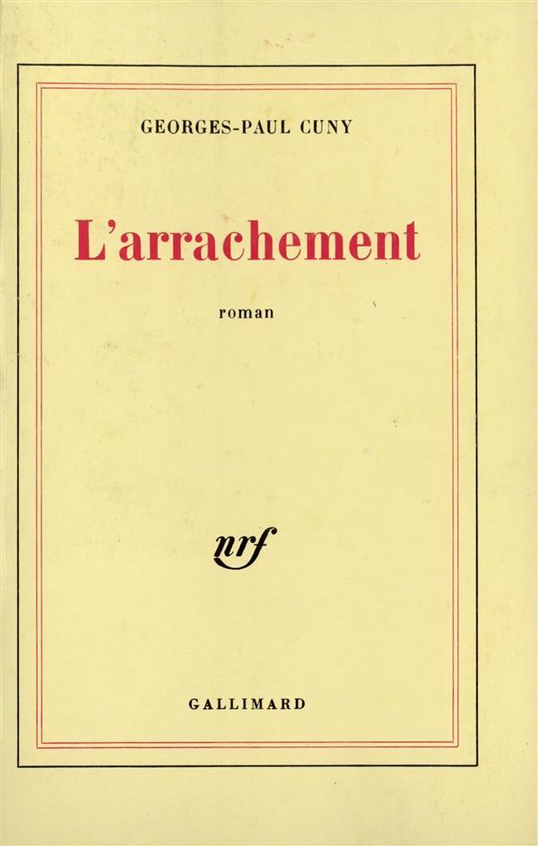 L'ARRACHEMENT