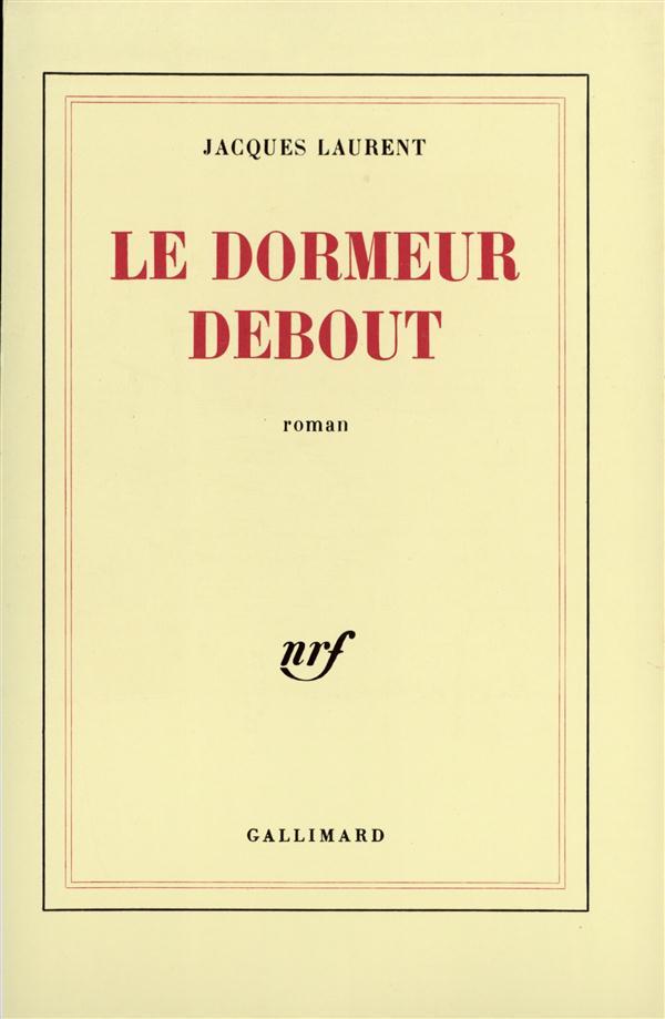 LE DORMEUR DEBOUT