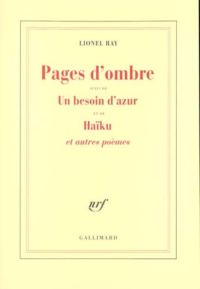 PAGES D'OMBRE/UN BESOIN D'AZUR/HAIKU ET AUTRES POEMES