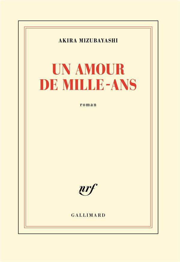 UN AMOUR DE MILLE-ANS