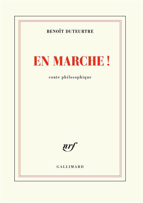 EN MARCHE ! - CONTE PHILOSOPHIQUE