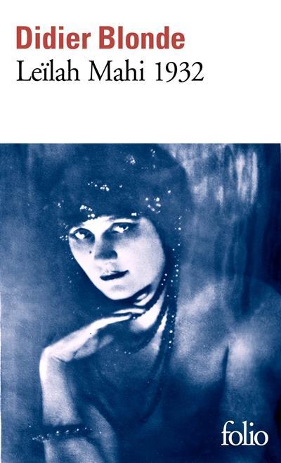 LEILAH MAHI 1932