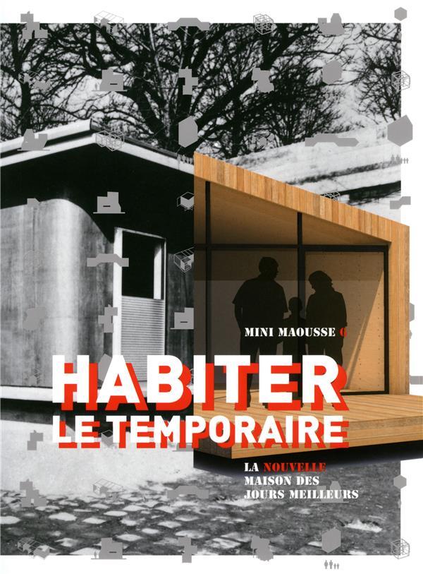 HABITER LE TEMPORAIRE