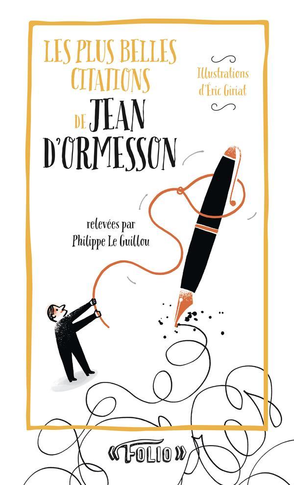 LES PLUS BELLES CITATIONS DE JEAN D'ORMESSON