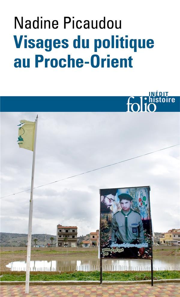 VISAGES DU POLITIQUE AU PROCHE-ORIENT