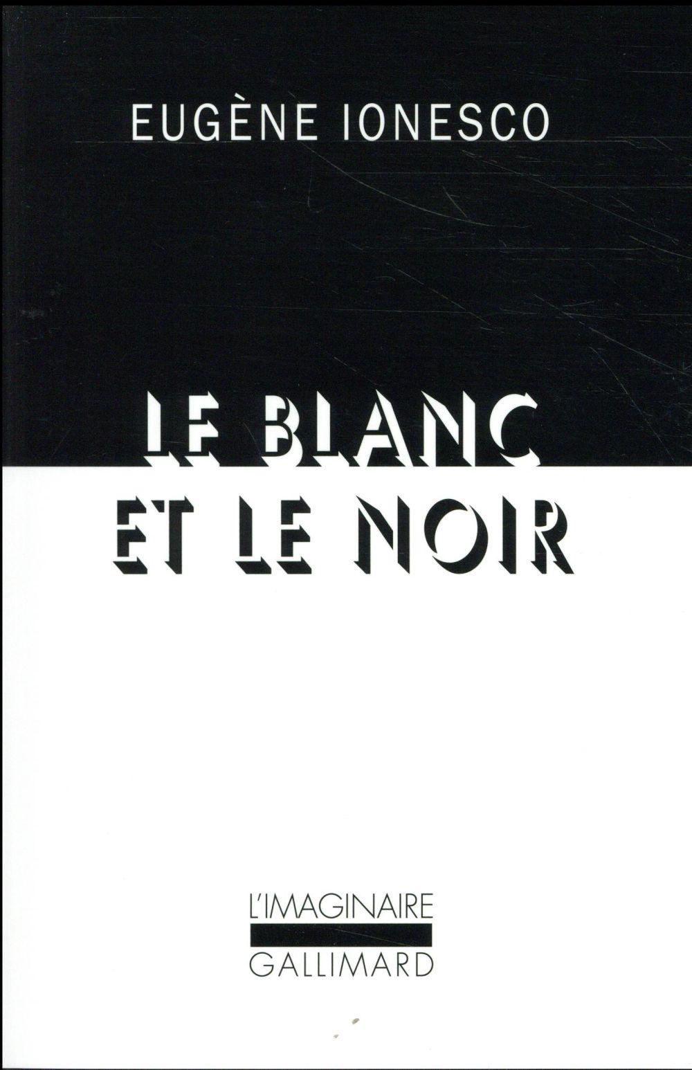 LE BLANC ET LE NOIR