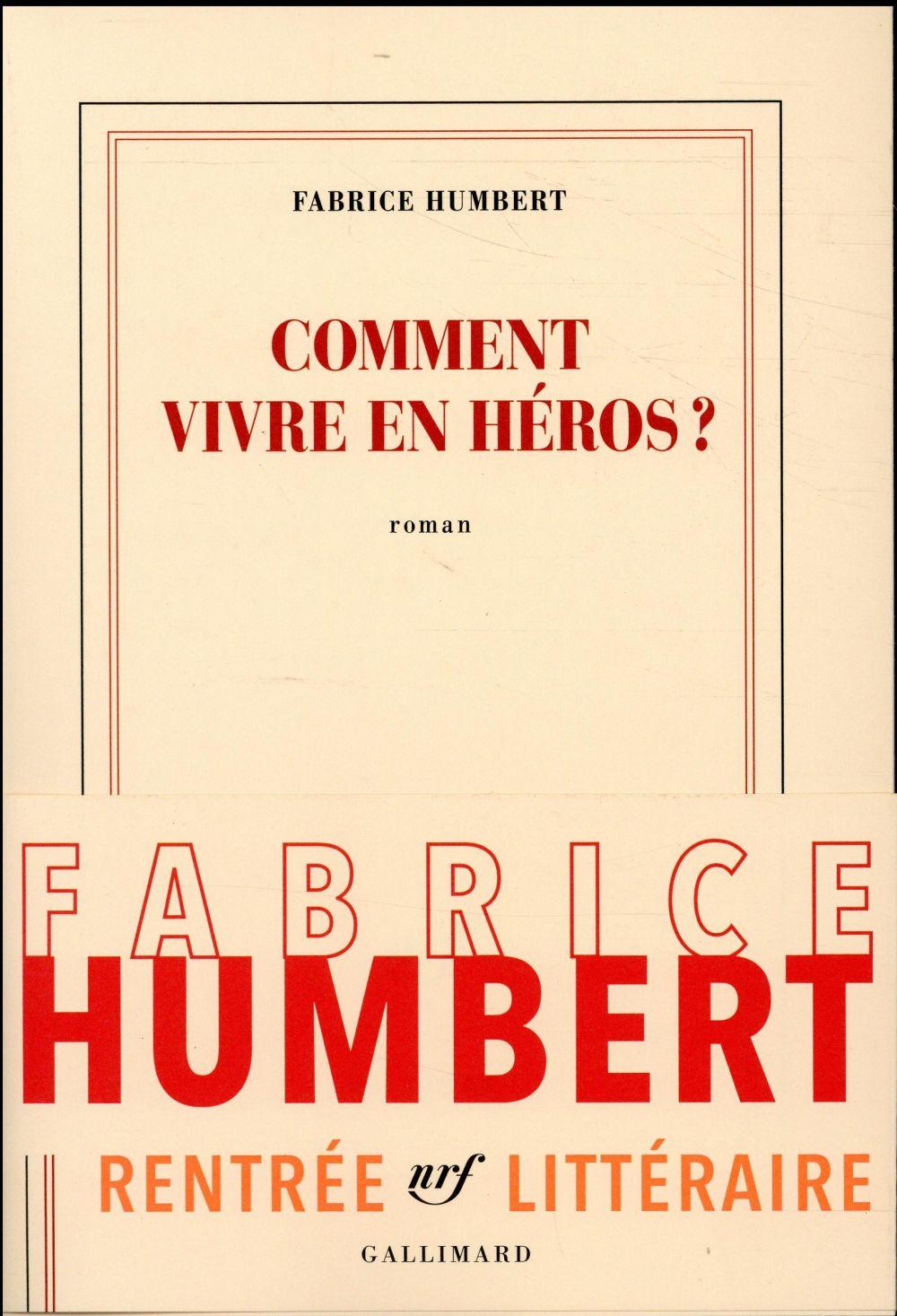 COMMENT VIVRE EN HEROS?