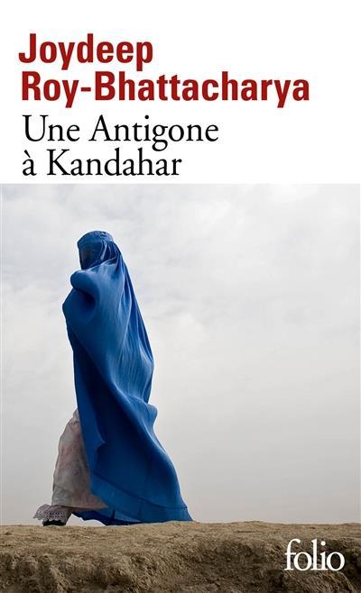 UNE ANTIGONE A KANDAHAR