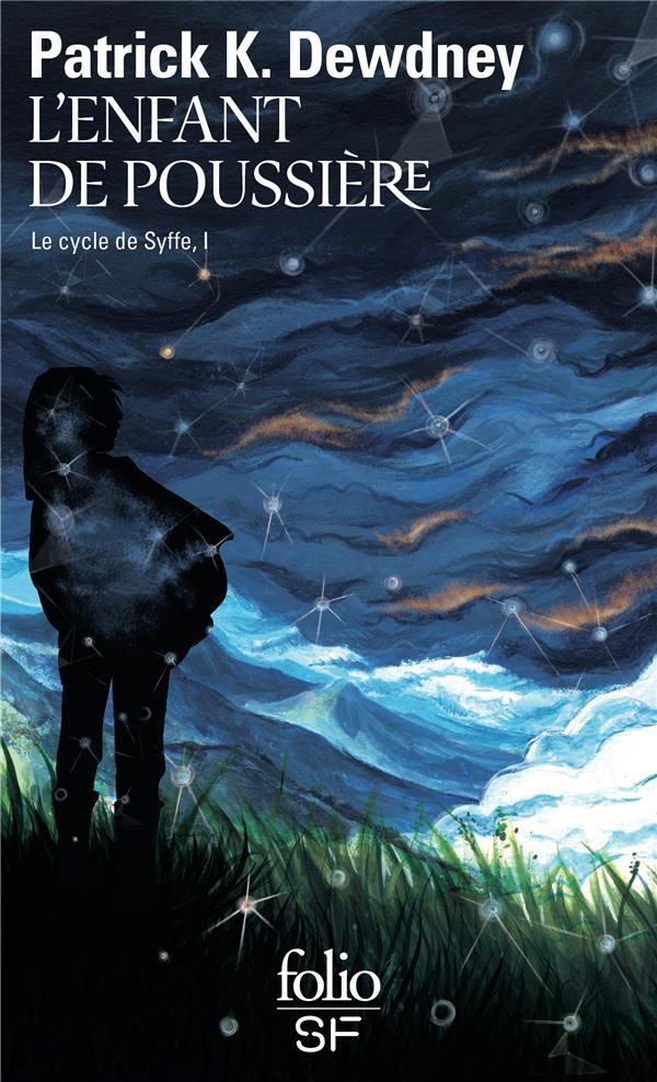 LE CYCLE DE SYFFE, I : L'ENFANT DE POUSSIERE