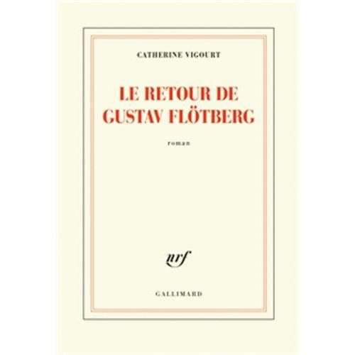 LE RETOUR DE GUSTAV FLOTBERG