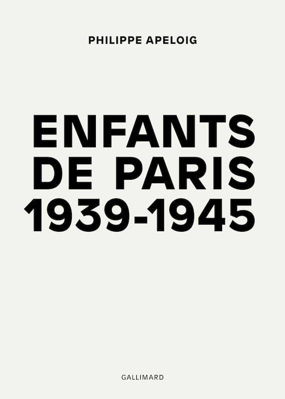 ENFANTS DE PARIS - (1939-1945)