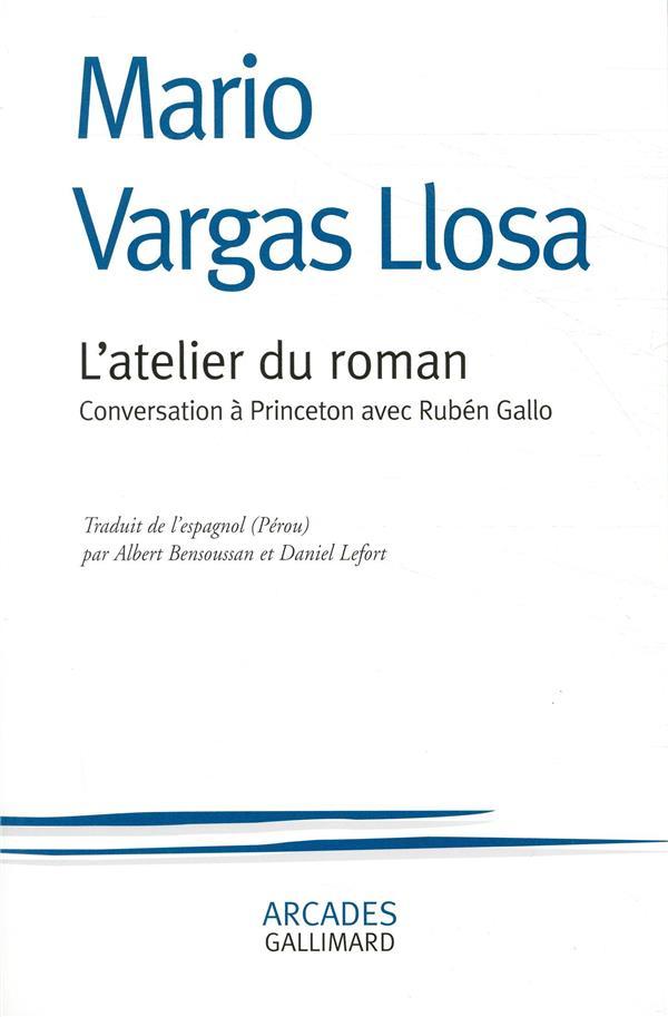 L'ATELIER DU ROMAN - CONVERSATION A PRINCETON AVEC RUBEN GALLO