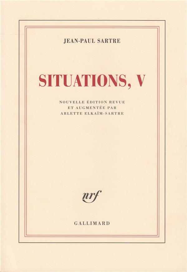 SITUATIONS (TOME 5-MARS 1954 - AVRIL 1958)