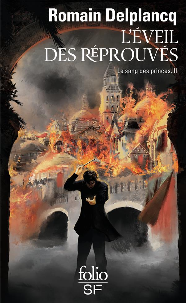LE SANG DES PRINCES, II : L'EVEIL DES REPROUVES