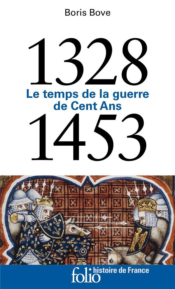1328-1453 - LE TEMPS DE LA GUERRE DE CENT ANS