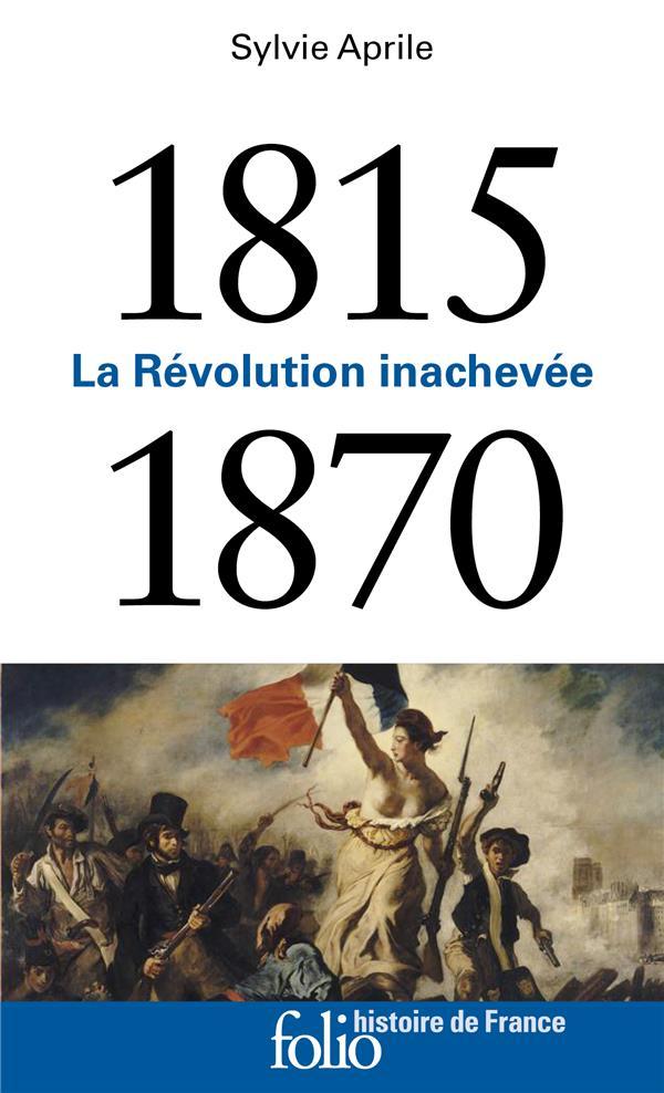 1815-1870 - LA REVOLUTION INACHEVEE